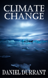 ClimateChange_DanielDurrant_Final_cover_front (1)