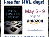 FREE Download: What Dwells Below | May 5- 9 | Only on Amazon!